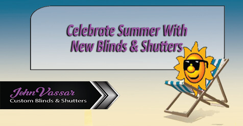 Celebrate Summer | Save on New Shutters & Blinds